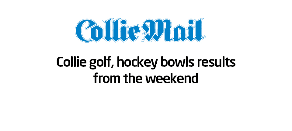 Collie golf, hockey bowls results from the weekend (Collie Mail)